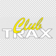 CLUB TRAX  : place, billet, ticket