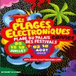 Festival Les Plages Electroniques 2012 : programmation, billet, place, pass, infos