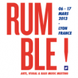 RUMBLE FESTIVAL 2013 : programmation, billet, place, pass, infos