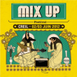 MIX UP FESTIVAL 2012 : programmation, billet, place, pass, infos