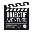 Festival Objectif Aventure 2015 : programmation, billet, place, pass, infos