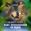 Parc Zoologique de Paris, une nouve...