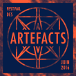 FESTIVAL DES ARTEFACTS 2016 : programmation, billet, place, pass, infos