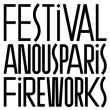 FESTIVAL A NOUS PARIS FIREWORKS 2016 : programmation, billet, place, pass, infos