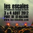 FESTIVAL LES ESCALES 2012 : programmation, billet, place, pass, infos