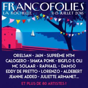 Festival FRANCOFOLIES DE LA ROCHELLE 2017 : programmation, billet, place, pass, infos