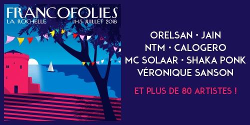 Billets FRANCOFOLIES DE LA ROCHELLE 2017