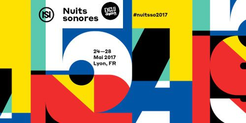 Billets NUITS SONORES 2017