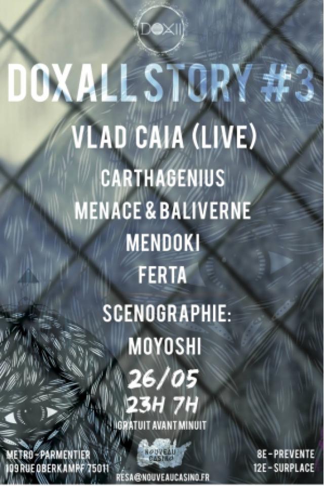 Soirée Doxall Story - Chapitre 3 : Vlad Caia (live) à Paris @ Le Nouveau Casino - Billets & Places