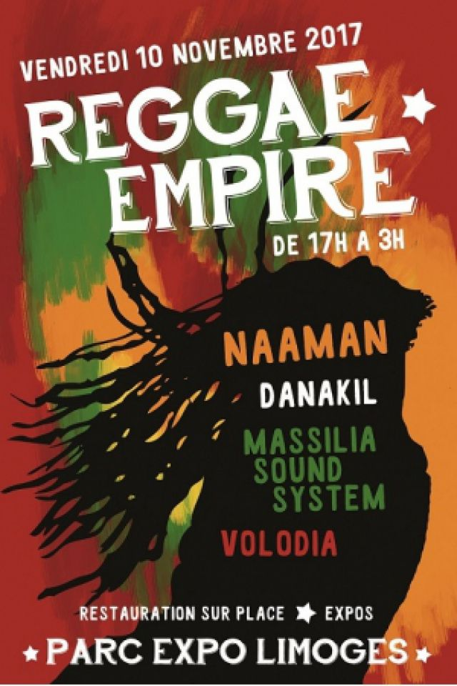 Concert REGGAE EMPIRE (DANAKIL + MASSILIA SOUND SYSTEM + NAAMAN) à LIMOGES @ Parc Expo - Billets & Places