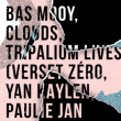 Soirée Open Minded Party : Bas Mooy, Clouds & Tripalium lives