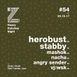 Soirée EZ! #54 - HEROBUST, STABBY,MASHOK, NACHA, ANGRY SENDER