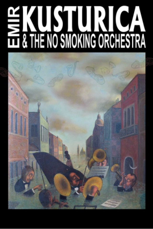 Concert EMIR KUSTURICA & THE NO SMOKING ORCHESTRA à CHENÔVE @ Le Cèdre - Billets & Places