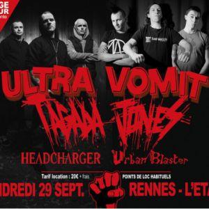 Concert ULTRA VOMIT + TAGADA JONES + HEADCHARGER à RENNES @ Liberté // L'Etage - Billets & Places