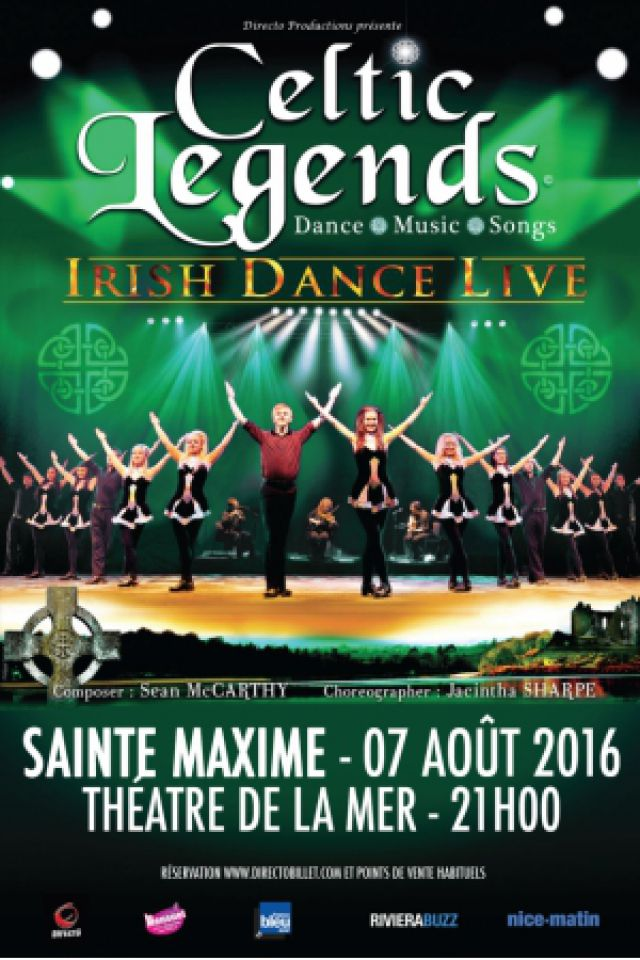 spectacle celtic legends sainte maxime th tre de la mer d s le 07 ao t 2016. Black Bedroom Furniture Sets. Home Design Ideas