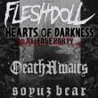 Concert Fleshdoll + DeathAwaits + Soyz Bear