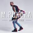 Soirée M. POKORA - My Way Tour