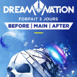 Festival FORFAIT 3 JOURS // DREAM NATION + BEFORE + AFTER PARTY