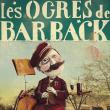 Concert  LES OGRES DE BARBACK à PERPIGNAN @ ELMEDIATOR - Billets & Places