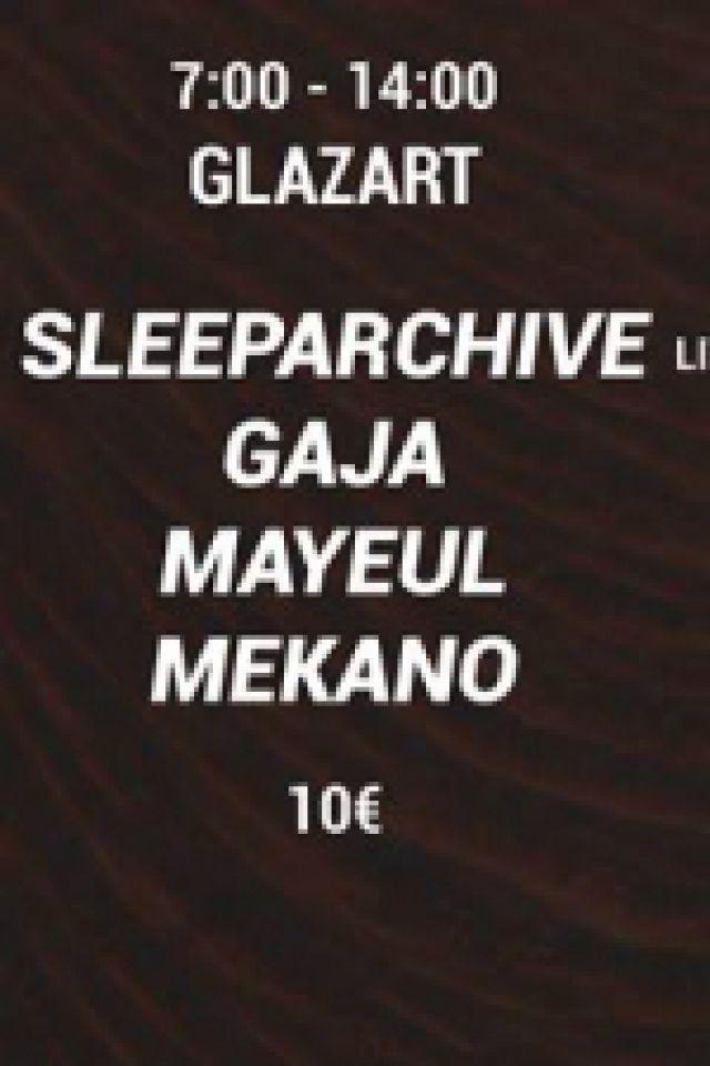 Soirée AFTER - UNDERGUT invite Sleeparchive & Gaja à PARIS 19 @ Glazart - Billets & Places
