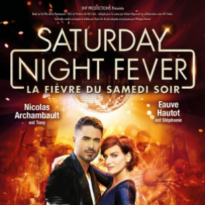 Spectacle SATURDAY NIGHT FEVER