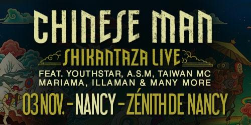 Billets CHINESE MAN - SHIKANTAZA LIVE